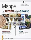 Mappe Del Tempo E Dello Spazio. Storia E Cittadinanza. Geografia. Per Le Scuole Superiori: 1
