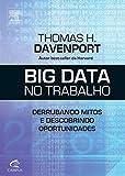 Big Data no Trabalho (Em Portuguese do Brasil)