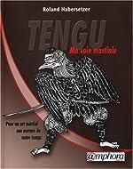 Tengu-Ma Voie Martiale de Roland HABERSETZER