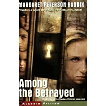Among the Betrayed by Margaret Peterson Haddix (2003-08-01)
