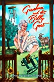 GRANDMA AND THE BILLY GOAT (SOUTHERN HUMOR SERIES Book 1) (English Edition)