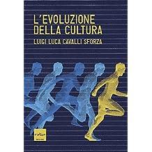 L'evoluzione della cultura