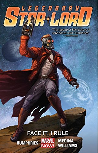 Legendary Star-Lord Vol. 1: Face It, I Rule (English Edition)