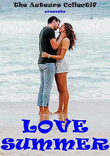 LOVE SUMMER par  The Auteurs Collectif