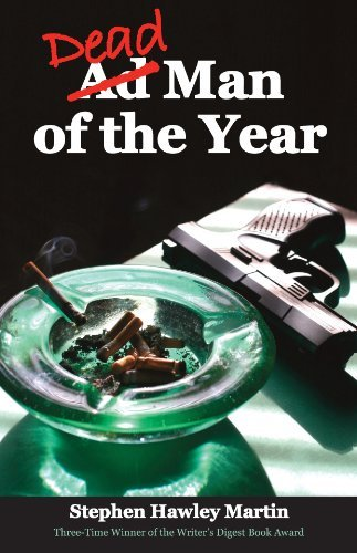 Dead Man of the Year by Stephen Hawley Martin (2010-07-06)