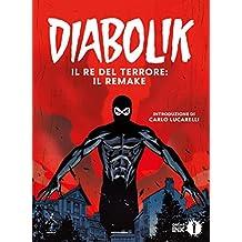 Diabolik #1. Il Re del Terrore: il remake (Italian Edition)