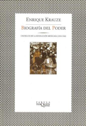 Biografia del Poder (Trilogia Historica de Mexico)