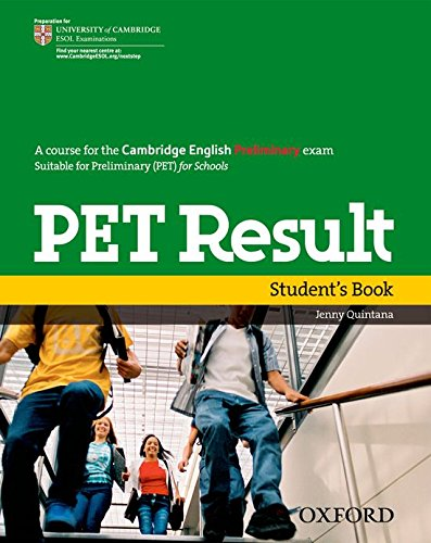 PET Result Student's Book (Preliminary English Test (Pet) Result) - 9780194817158