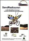 SandRadtouren zu den Sandlebensräumen zwischen Weißenburg und Bamberg: 1:100000. SandAchse Franken (Fahrradkarte) -