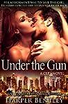 Under the Gun (CEP Book 3) (English E...
