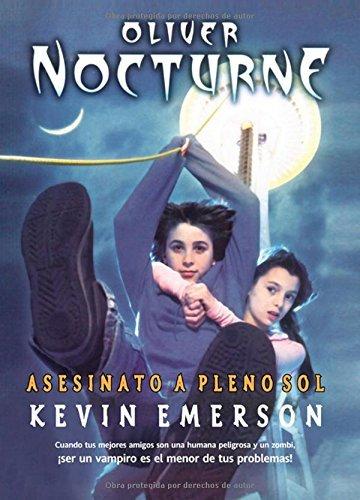 Oliver Nocturne: Asesinato a pleno sol (Trakatrá nº 2) por Kevin Emerson