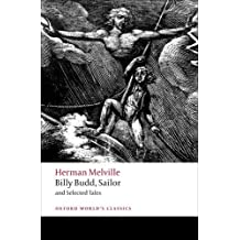 Billy Budd, Sailor and Selected Tales (Oxford World's Classics) by Herman Melville (2009-02-26)