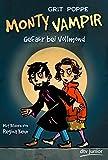 Monty Vampir - Gefahr bei Vollmond