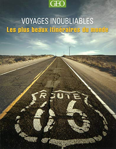 Les plus beaux itinéraires - Voyages inoubliables Edition 2014 par Mary-ann Gallagher