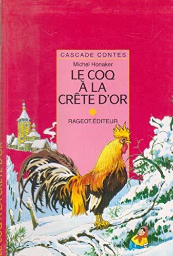 Le coq à la crête d'or : Et autres contes de l'hiver russe par Michel Honaker