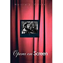 [(Opera on Screen)] [Author: Marcia J. Citron] published on (July, 2012)