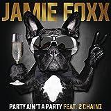 Party Ain't A Party [Explicit]