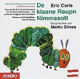 Die kleine Raupe Nimmersatt (Österreichisch): De klaane Raupn Nimmasott