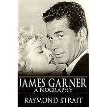 James Garner: A Biography (English Edition)