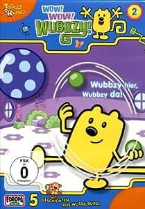 Wow! Wow! Wubbzy! - Wubbzy hier, Wubbzy da!