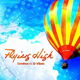 Tomtrax vs. D-Vibes-Flying High