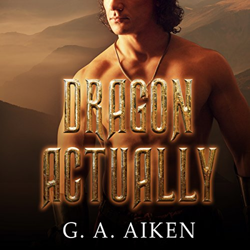 Dragon Actually: Dragon Kin Series, Book 1