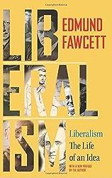 Liberalism: The Life of an Idea by Edmund Fawcett (2015-09-22)