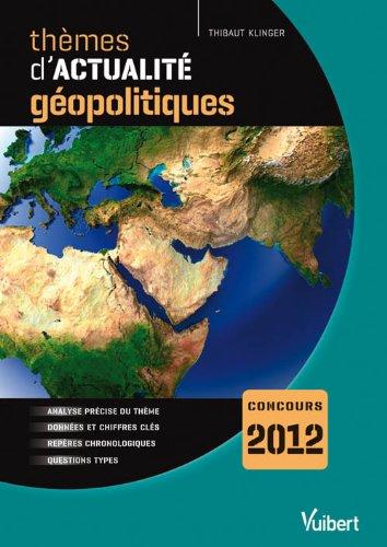 Thèmes d'actualité géopolitiques 2011 pour le concours 2012
