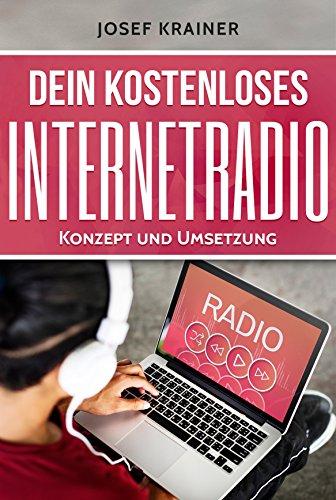 Dein kostenloses Internetradio: Konzept und Umsetzung