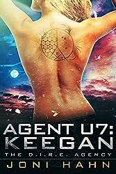 Agent U7: Keegan (The D.I.R.E. Agency Series Book 8)