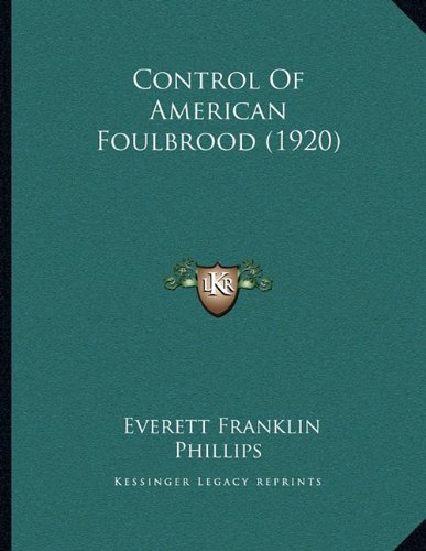 Control of American Foulbrood (1920)