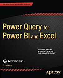 Power Query for Power BI and Excel by Christopher Webb (2014-06-25)