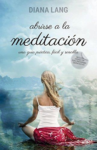Abrirse a la meditación eBook: Diana Lang: Amazon.es: Tienda ...