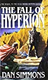 The Fall of Hyperion (Hyperion Cantos, Band 2)