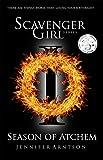 Scavenger Girl: Season of Atchem by Jennifer Arntson