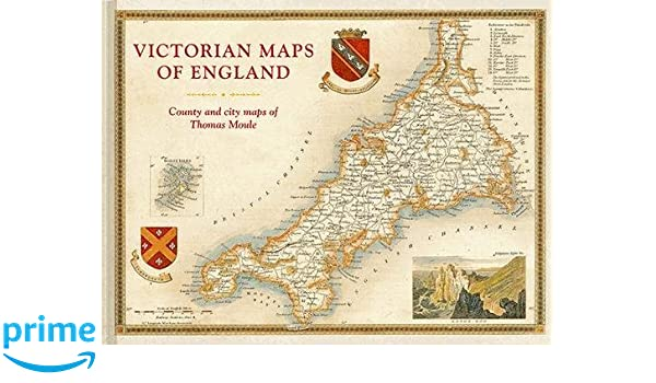 County Map Of England.Victorian Maps Of England The County And City Maps Of Thomas Moule