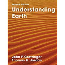 Understanding Earth: Seventh Edition