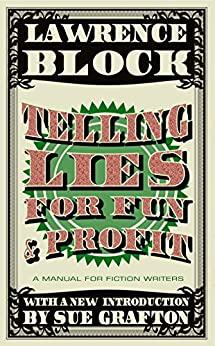 Telling Lies for Fun & Profit by [Block, Lawrence]