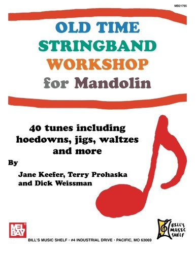 Old Time Stringband Workshop for Mandolin