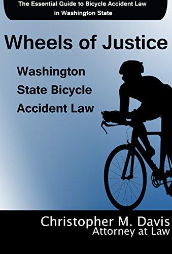Wheels of Justice: Washington State Bicycle Accident Law Libros en línea gratis descargables