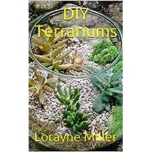DIY Terrariums (English Edition)