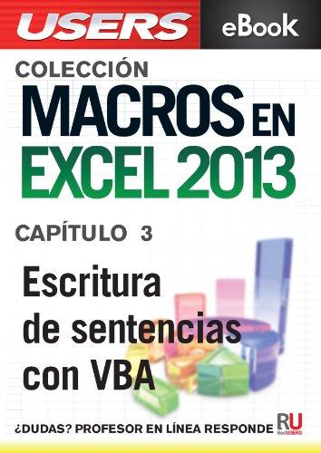 Macros en Excel 2013: Escritura de sentencias con VBA (Colección Macros en Excel 2013) por Viviana Zanini