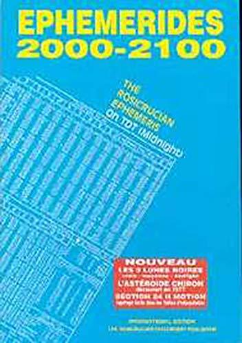 Ephémérides rosicruciennes 2001-2100 : A zéro heure par Collectif