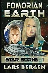 Fomorian Earth: Star Borne: 1 (Star Borne Speculative Science Fiction Series Book One): Volume 1 Paperback