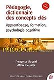 p?dagogie dictionnaire des concepts cl?s apprentissages formation psychologie cognitive