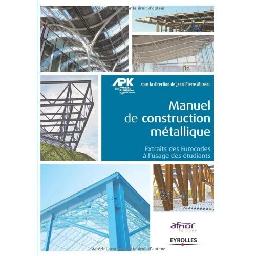 Manuel de construction métallique : Extraits des Eurocodes à l'usage des étudiants