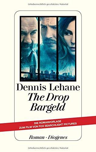 Buchseite und Rezensionen zu 'The Drop - Bargeld' von Dennis Lehane