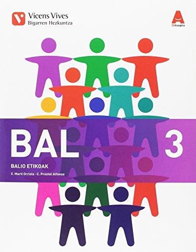 BAL 3 BALIO ETIKOAK