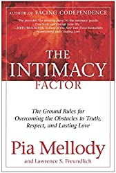 Intimacy Factor, The: The Ground Rules for Overcoming the Obstacles to Truth, Respect, and Lasting Love