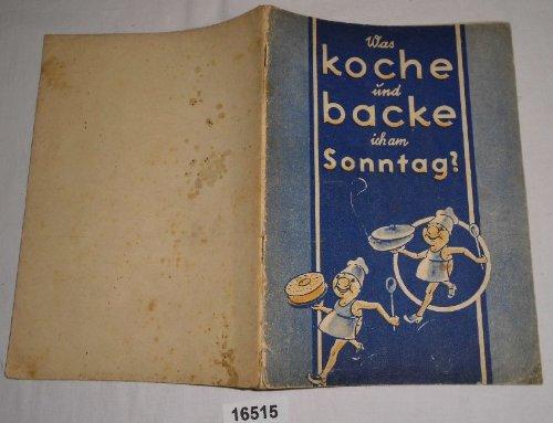 Preisvergleich Produktbild Bestell.Nr. 416515 Kochbuch vom Kartoffelmännchen - Was koche und backe ich am Sonntag